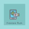 Premiere Rushの使用感想まとめ